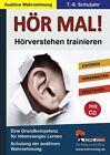 Hör mal! - Hörverstehen trainieren 7. - 9. Schuljahr von Kohl-Verlag (2013, Taschenbuch)