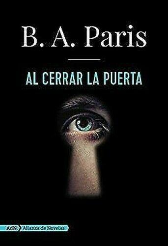 Al Cerrar la Puerta (Español Edición) por Paris, B A
