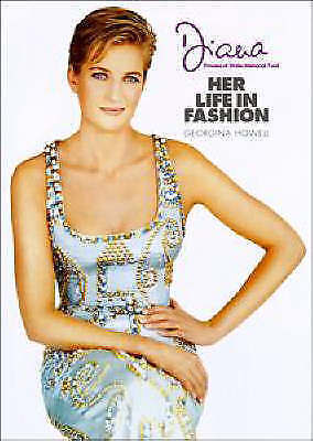 Diana : Her Life in Fashion by Howell, Georgina