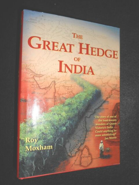 The Great Hedge of India by Roy Moxham (HB, 2001-1st) Victorian Indian Wonder
