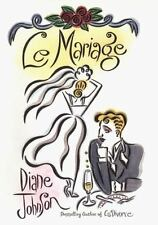 Le Mariage by Diane Johnson (2000, Hardcover)  Very Good