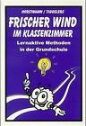 Frischer Wind im Klassenzimmer von Karl-Heinz Tiggelers und Karla Horstmann (1998, Taschenbuch)