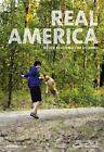Real America von Michael Pekler, Gunnar Landsgesell und Andreas Ungerböck (2012, Kunststoff-Einband)