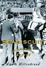 Seabiscuit: An American Legend by Laura Hillenbrand (Hardback, 2001)