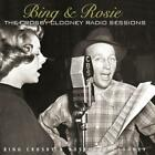Bing & Rosie: The Crosby-Clooney Radio Sessions von Bing Crosby (2013)