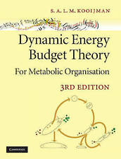 Dynamic Energy Budget Theory for Metabolic Organisation by Bas Kooijman...
