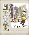 Here I Am by Patti Kim (Hardback, 2013)