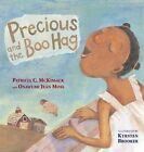 Precious and The Boo Hag by McKissack Pat Moss Onawumi Jean Brooker Kyrsten