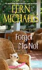 Forget Me Not by Fern Michaels (Paperback, 2014)