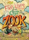The Five Lives of Our Cat Zook by Joanne Rocklin (Hardback, 2012)