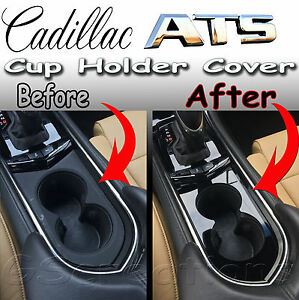 Cadillac Ats Front Cup Holder Cover Cut Out Style 2013