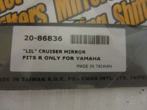 """PART #20-8836 EMGO /""""LIL/"""" CRUISER MIRROR FITS R ONLY FOR YAMAHA"""