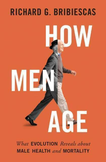 How Men Age: What Evolution Reveals about Male Health and Mortality von...