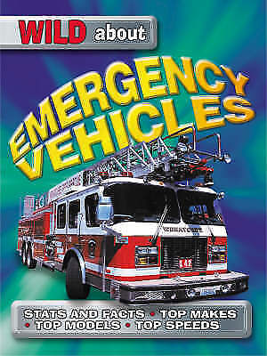 """AS NEW"" Caroline Bingham, Wild About Emergency Vehicles, Paperback Book"