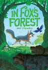 In Fox's Forest by Guy Colwell (Hardback, 2016)