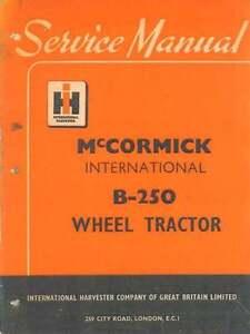 details about mccormick international tractor b 250 manual b250 b 250 rh ebay co uk NorTrac Tractor Manual International Tractor Manual I-90 Industrial