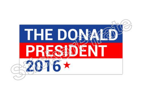 The Donald President 2016 Bumper Sticker TRS 183