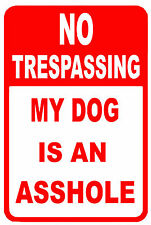 "NO trespassing beware of dog mean dog 12"" x 8"" Aluminum Sign made in USA"