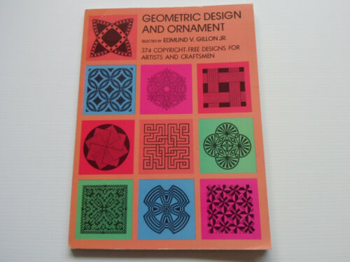 1 of 1 - Geometric Design and Ornament Edmund V Gillon Jr 9780486225265 SC