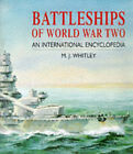 Battleships of World War Two: An International Encyclopedia by M.J. Whitley (Hardback, 1998)