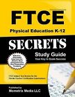 FTCE Physical Education K-12 Secrets Study Guide: Ftce Test Review for the Florida Teacher Certification Examinations by Ftce Exam Secrets Test Prep Team (Paperback / softback, 2015)