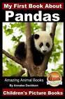 My First Book about Pandas - Children's Picture Books by Annalee Davidson, John Davidson (Paperback / softback, 2015)