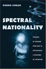 Spectral Nationality: Passages of Freedom from Kant to Postcolonial Literatures