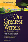 Our Greatest Writers: And Their Major Works by John Carrington (Paperback, 2005)