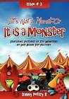 It's Not a Monst-Or - It Is a Monster! by Danny Pettry II (Paperback / softback, 2012)