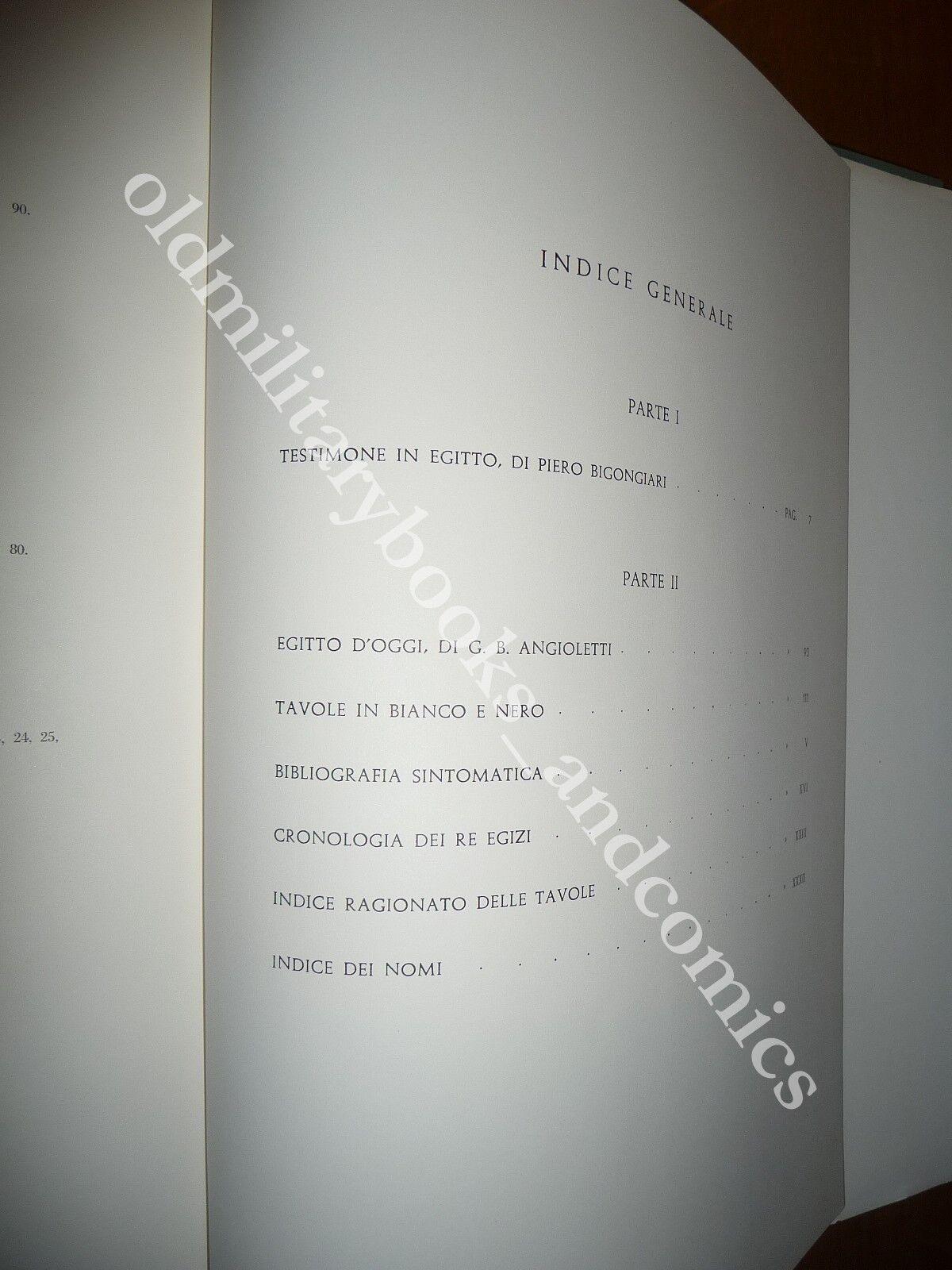 TESTIMONE IN EGITTO G.B.ANGIOLETTI-P.BIGONGIARI BELLISSIMO VOL. FOTOGRAFICO