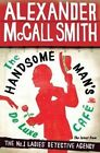 The Handsome Man's De Luxe Cafe by Alexander McCall Smith (Hardback, 2014)