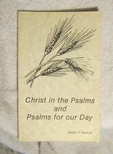 Christ in the Psalms and Psalms for our Day Milton T Bratrud Walker MN