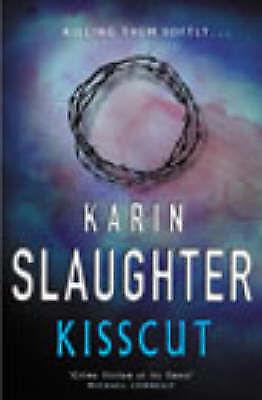 Kisscut, Slaughter, Karin - Hardcover Book