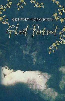 """1 of 1 - """"VERY GOOD"""" Ghost Portrait, Norminton, Gregory, Book"""