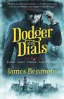 Dodger of the Dials by James Benmore (Paperback, 2015)