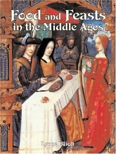 Food-and-Feasts-in-the-Middle-Ages-Medieval-Worlds-Medieval-Worlds-S