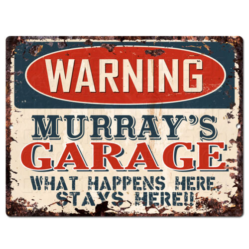 PPFG0564 WARNING MURRAY/'S GARAGE Tin Chic Sign Home man cave Decor Funny Gift