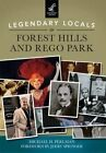 Legendary Locals of Forest Hills and Rego Park by Michael H Perlman (Paperback / softback, 2015)
