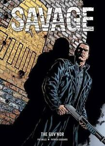 Savage-The-Guv-039-nor-by-Patrick-Goddard-Pat-Mills-NEW-Book-FREE-amp-Fast-Deliver