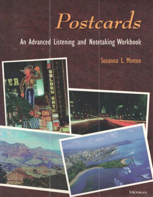 Postcards : An Advanced Listening and Notetaking Workbook by Susanna L. Minton