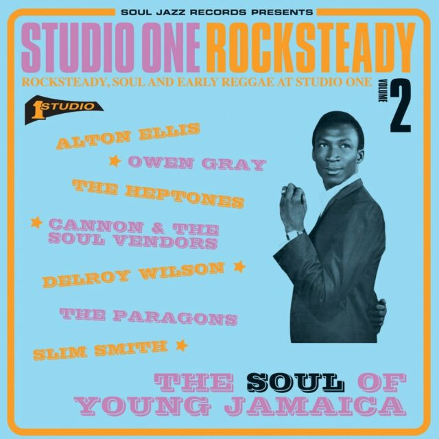 Soul Jazz Records Presents - Studio One Rocksteady, Vol. 2: The Soul of Young...