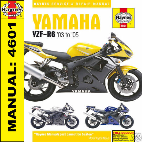 1 of 1 - Haynes Yamaha YZF-R6 YZFR6 R6 2003-2005 Workshop Manual 4601 NEW