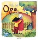 Wo ist Opa jetzt? von Catherine House (2015, Gebundene Ausgabe)