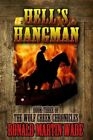 Hell's Hangman: Book 3 of the Wolf Creek Chronicles by Ronald Martin Wade (Paperback / softback, 2013)