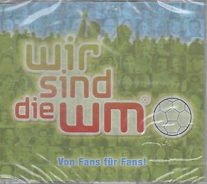 Wir-sind-die-WM-Von-Fans-fuer-Fans-Maxi-CD-Fussball-NEU