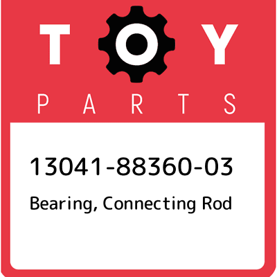 Genuine Toyota 13041-88360-03 Connecting Rod Bearing