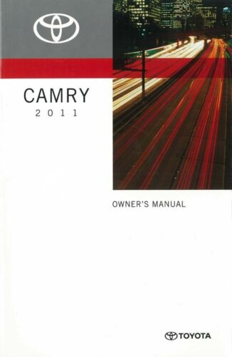 2011 Toyota Camry Owners Manual User Guide Reference Operator Book Fuses Fluids