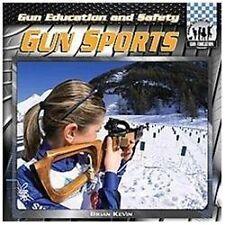 Gun Sports (Checkerboard Social Studies Library: Gun Education)