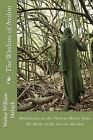 The Wisdom of Avalon: Meditations on the Thirteen Marsh Tales by Walter William Melnyk (Paperback / softback, 2012)
