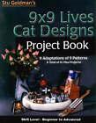 9x9 Lives: Cat Designs Project Book by Stu Goldman (Paperback, 2000)